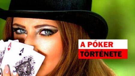 A póker története